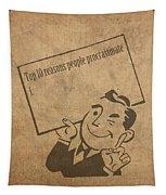 Top Ten Reasons People Procrastinate Pun Humor Motivational Poster Tapestry
