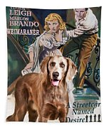 Weimaraner Art Canvas Print - A Streetcar Named Desire Movie Poster Tapestry