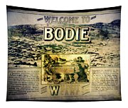 Welcome To Bodie California Tapestry