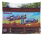 Welcome To Cars Land Tapestry