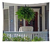 Fern On Front Porch Tapestry