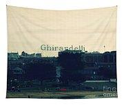 Ghirardelli Square Tapestry