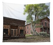 City Drug Store And Hotel Meade - Bannack Montana Ghost Town Tapestry