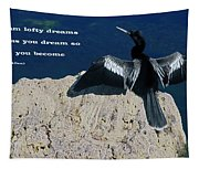 Dream Lofty Dreams Tapestry