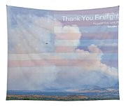 Flagstaff Fire  Thank You Firefighters Tapestry