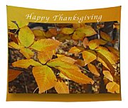Happy Thanksgiving Beech Leaves Tapestry