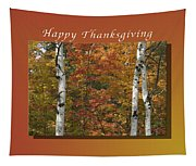 Happy Thanksgiving Birch And Maple Trees Tapestry