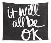 It Will All Be Ok Tapestry