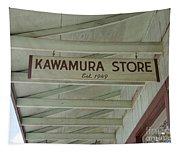 Kawamura Store  Est 1949 Tapestry