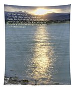 Let Light Shine Out Of Darkness Tapestry