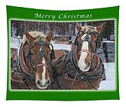 Merry Christmas Horses At Sawmill Tapestry