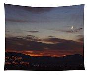 New Moon Over Grants Pass With Text Tapestry