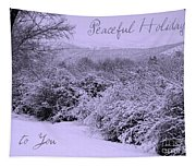 Peaceful Holidays To You Tapestry