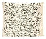 Signatures Attached To The American Declaration Of Independence Of 1776 Tapestry