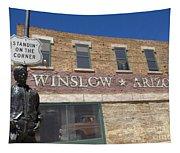 Standin On The Corner In Winslow Arizona Tapestry