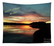 Sunset Forever My Love Tapestry