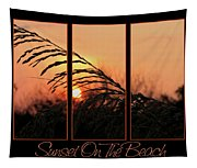 Sunset On The Beach Tapestry