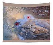 Two Turtle Doves Card Tapestry