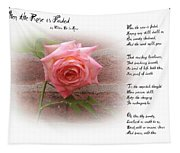 When The Rose Is Faded Tapestry