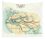 World Map, C300 B.c Tapestry