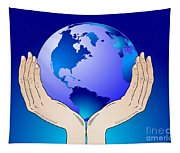 Earth In The Your Hands Tapestry