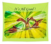 It's All Good 2 Tapestry