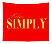 Live Simply Tapestry