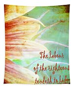 Proverbs 10 16 Tapestry