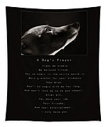 A Dog's Prayer  A Popular Inspirational Portrait And Poem Featuring An Italian Greyhound Rescue Tapestry
