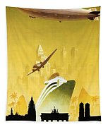 A Pleasant Trip To Germany - Airship, Aircraft, Ship - Retro Travel Poster - Vintage Poster Tapestry