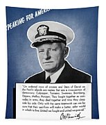 Admiral Nimitz Speaking For America Tapestry