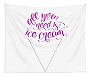 All You Need Is Ice Cream Tapestry