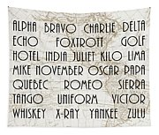 Alpha Bravo Charlie Tapestry