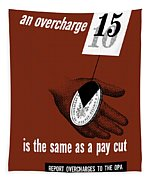 An Overcharge Is The Same As A Pay Cut Tapestry