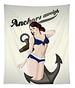 Anchors Aweigh - Classic Pin Up Tapestry