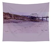 Barnacle Bill's Post Bertha And Fran Tapestry