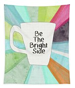 Be The Bright Side Mug- Art By Linda Woods Tapestry