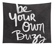 Be Your Own Buzz Black White- Art By Linda Woods Tapestry