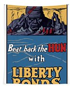 Beat Back The Hun With Liberty Bonds Tapestry