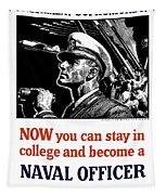 Become A Naval Officer Tapestry