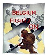 Belgium Fights On - Ww2 Tapestry