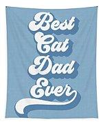 Best Cad Dad Ever Blue- Art By Linda Woods Tapestry