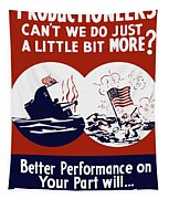 Better Performance On Your Part Will Turn The Tide - Ww2 Tapestry
