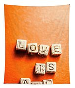 Block Quotes On Love Is All  Tapestry