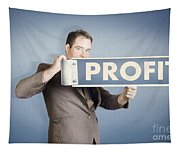 Business Man Holding Financial Profit Street Sign Tapestry
