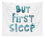 But First Sleep Tapestry