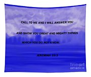 Call To Me And I Will Answer Tapestry
