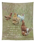 Chickens With Attitude  Tapestry