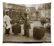 Chinese Vegtable Pedler In San Francisco Circa 1880 Tapestry