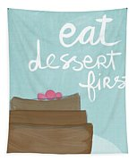 Chocolate Cake Dessert First- Art By Linda Woods Tapestry